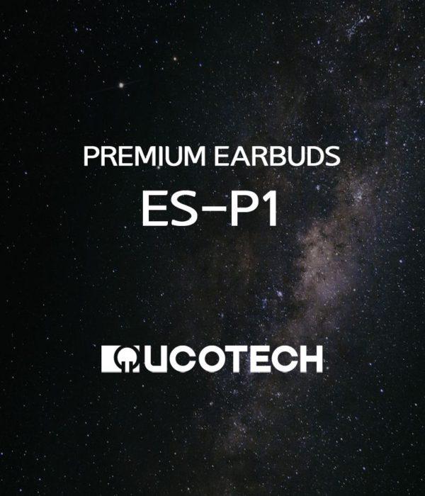 プレミアムモデル:オープン型イヤフォン ES-P1:UCOTECH 1