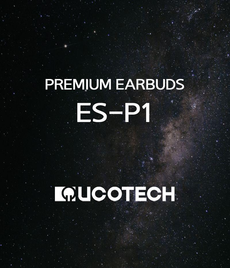プレミアムモデル:オープン型イヤフォン ES-P1:UCOTECH 2